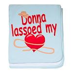 Donna Lassoed My Heart baby blanket