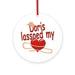 Doris Lassoed My Heart Ornament (Round)