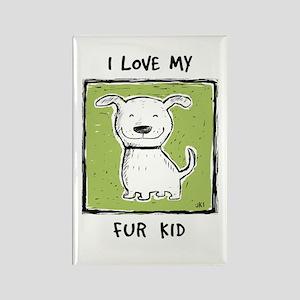 """I Love My Fur Kid"" (green) Rectangle Magnet"