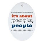 it's about people, people Ornament (Oval)
