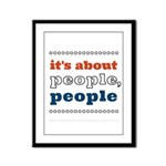 it's about people, people Framed Panel Print