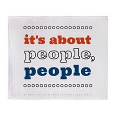 it's about people, people Throw Blanket