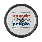 it's about people, people Large Wall Clock