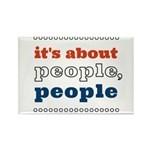 it's about people, people Rectangle Magnet