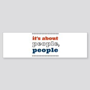 it's about people, people Sticker (Bumper)