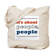 it's about people, people Tote Bag