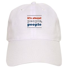 it's about people, people Baseball Cap