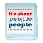 it's about people, people baby blanket
