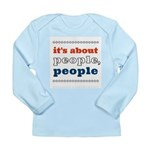 it's about people, people Long Sleeve Infant T-Shi