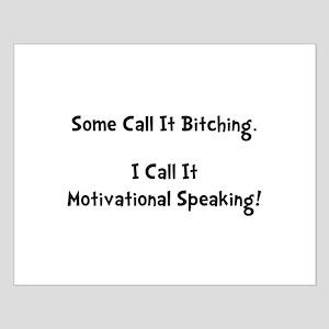 Motivational Bitch Small Poster