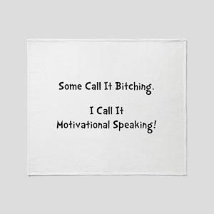 Motivational Bitch Throw Blanket