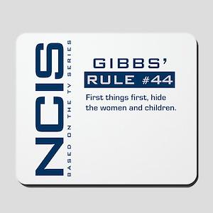 NCIS Gibbs' Rule #44 Mousepad