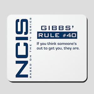 NCIS Gibbs' Rule #40 Mousepad