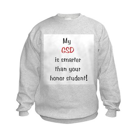 My GSD is smarter...<br> Kids Sweatshirt