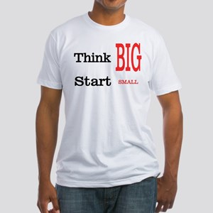Think Big Fitted T-Shirt