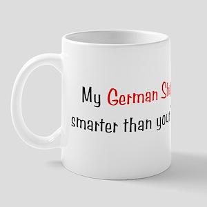 My German Shepherd Dog is smarter...<br> Mug