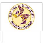 Byrd High Yellow Jackets Yard Sign