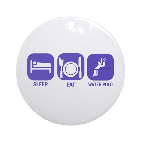 Sleep Eat Waterpolo Ornament (Round)