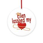 Ellen Lassoed My Heart Ornament (Round)