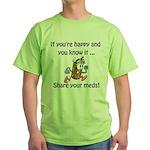 Share Your Meds Green T-Shirt
