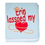 Erin Lassoed My Heart baby blanket