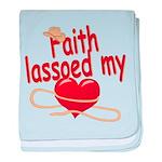 Faith Lassoed My Heart baby blanket