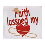 Faith Lassoed My Heart Throw Blanket