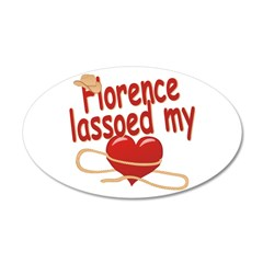 Florence Lassoed My Heart 22x14 Oval Wall Peel