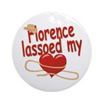 Florence Lassoed My Heart Ornament (Round)
