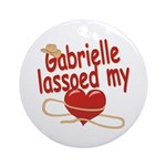 Gabrielle Lassoed My Heart Ornament (Round)