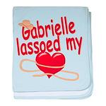 Gabrielle Lassoed My Heart baby blanket
