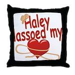 Haley Lassoed My Heart Throw Pillow