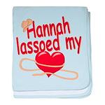 Hannah Lassoed My Heart baby blanket