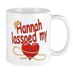 Hannah Lassoed My Heart Mug