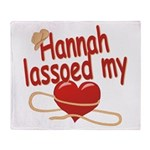 Hannah Lassoed My Heart Throw Blanket