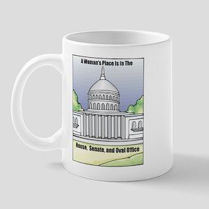 Woman's Place Mug