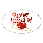 Heather Lassoed My Heart Sticker (Oval)