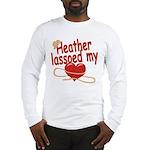 Heather Lassoed My Heart Long Sleeve T-Shirt