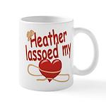 Heather Lassoed My Heart Mug