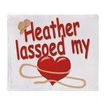 Heather Lassoed My Heart Throw Blanket
