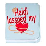 Heidi Lassoed My Heart baby blanket