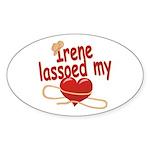 Irene Lassoed My Heart Sticker (Oval)