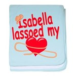 Isabella Lassoed My Heart baby blanket