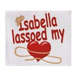 Isabella Lassoed My Heart Throw Blanket