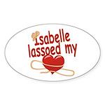 Isabelle Lassoed My Heart Sticker (Oval)