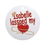 Isabelle Lassoed My Heart Ornament (Round)