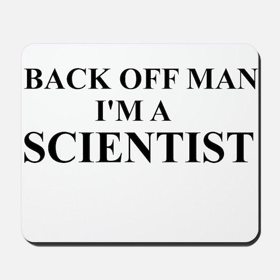 I'm a Scientist Mousepad