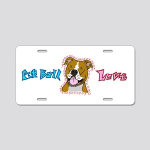 Pit Bull Love Aluminum License Plate