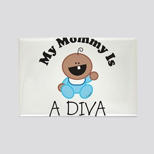 My Mommy Is A DIVA (boy2) Rectangle Magnet