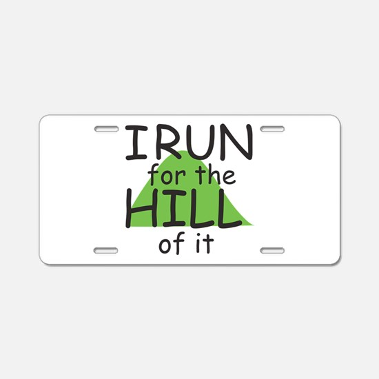 Funny Hill Running Aluminum License Plate